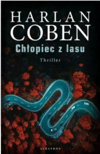 Okładka książki Harlana Cobena Chłopiec z lasu