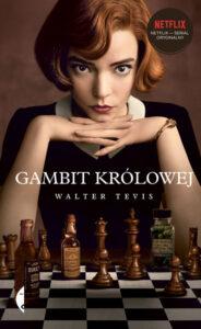 okładka ksiązki Gambit królowej Waltera Tevisa