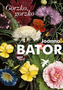 okładka książki Joanny Bator Gorzko, gorzko