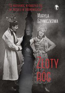 okładka książki Maryli Szymiczkowej Złoty róg