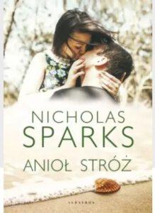 okładka książki Anioł stróż Nicholasa Sparksa