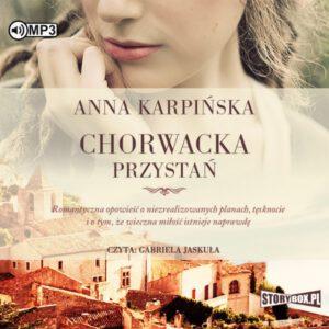 okładka audiobooka Chorwacka przystań Anny Karpińskiej