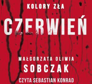 okładka audiobooka Czerwień Małgorzaty Oliwii Sobczak