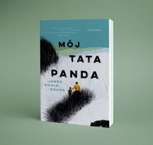 okładka książkiJamesa Goulda-Bourna Mój tata panda