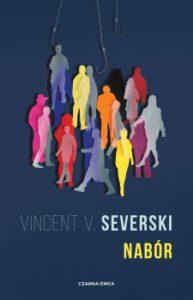 okładka książki Vincenta V. Severskiego Nabór