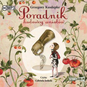okładka audiobooka Poradnik hodowcy aniołów Grzegorza Kasdepke