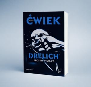 okładka książki Jakuba Ćwieka Drelich
