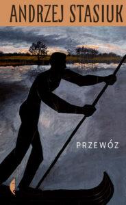 okładka książki Andrzeja Stasiuka Przewóz