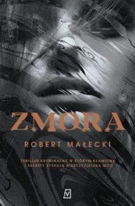 okładka książki Zmora Roberta Małeckiego