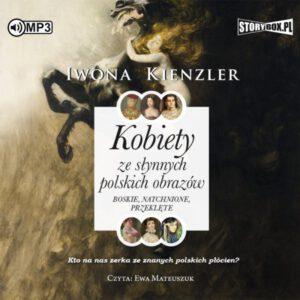 okładka audiobooka Iwony Kienzler Kobiety ze słynnych polskich obrazów