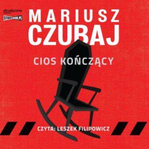 okładka audiobooka Mariusza Czubaja Cios kończący