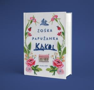 okładka książki Kąkol Zośki Papużanki