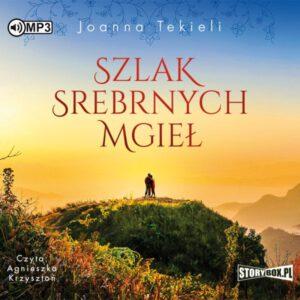 okładka audiobooka Joanny Tekieli Szlak Srebrnych Mgieł