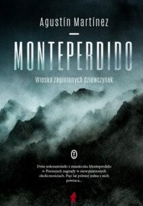 "okładka książki Agustina Martinaza ""Monteperdido"""