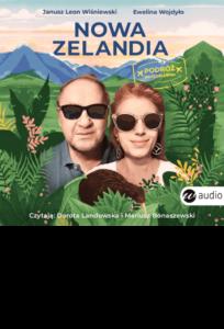 okładka audiobooka Nowa Zelandia Janusza Leona Wiśniewskiego i Eweliny Wojdyło