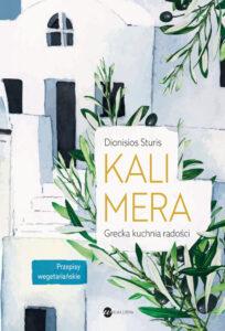 okładka książki Kalimera, grecka kuchnia radości Dionisiosa Sturisa